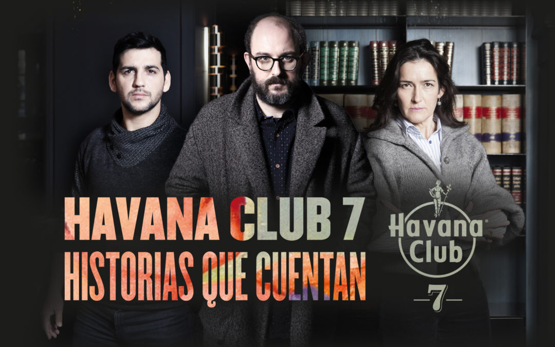 Havana Club 7 Historias que Cuentan 3ª Temporada